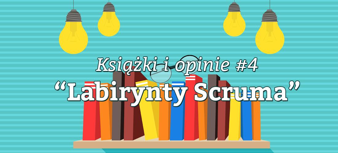 Labirynty Scruma Jacek Wieczorek recenzja opinie