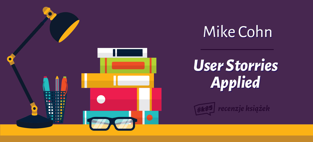 user storries applied mike cohn recenzja ksiazki opinie