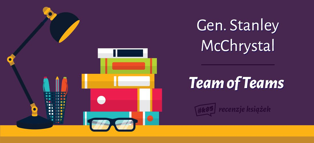 team of teams mcchrystal